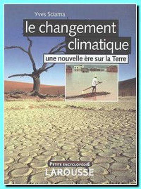 Image de Le changement climatique : une nouvelle ère sur la Terre
