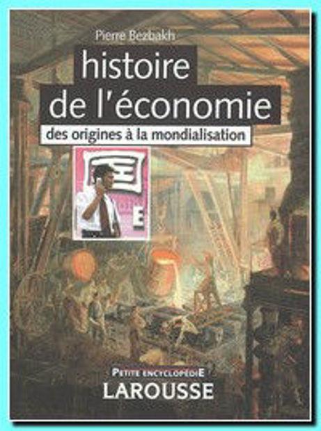 Image de Histoire de l'économie : des origines à la mondialisation