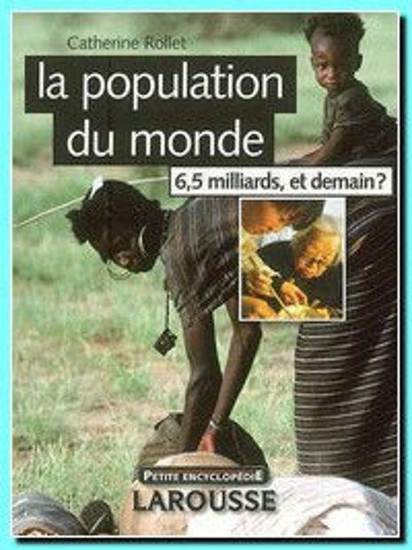 Image de La population du monde : 6,5 milliards, et demain?