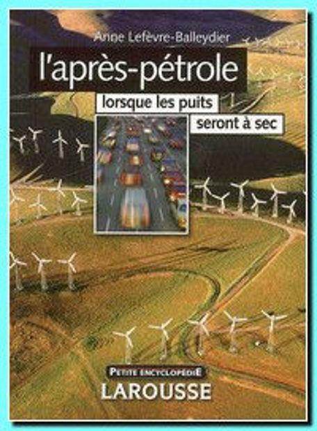Image de L'après-pétrole : quand les puits seront à sec