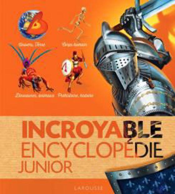 Image de Incroyable encyclopédie Junior - Larousse