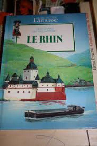 Image de Le Rhin. Les fleuves ont une histoire.