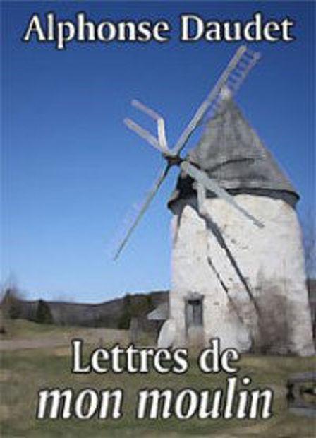 Image de Lettre de mon moulin d'Alphonse Daudet