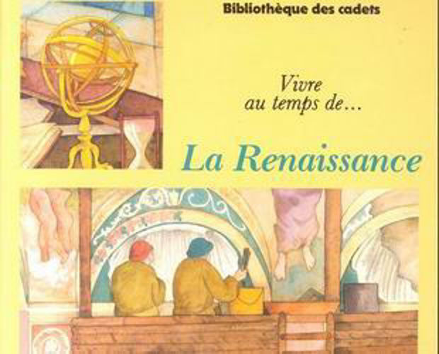 Image de Vivre au temps de ..... La Renaissance