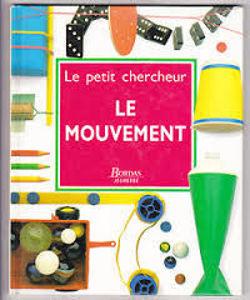 Image de Le mouvement - Le petit chercheur