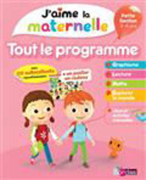 Image de J'aime la maternelle. tout le programme Petite section 3-4 ans