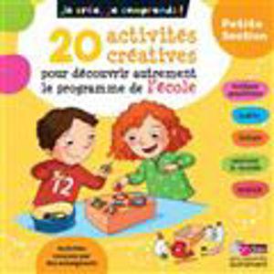 Image de 20 activités créatrices pour découvrir autrement le programme de l'école - PS