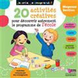 Image de 20 activités créatrices pour découvrir autrement le programme de l'école - MS