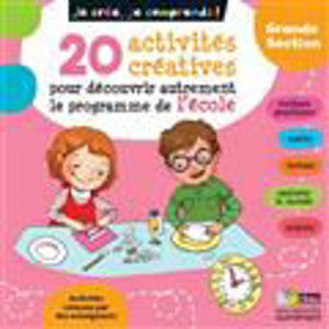 Image de 20 activités créatrices pour découvrir autrement le programme de l'école - GS