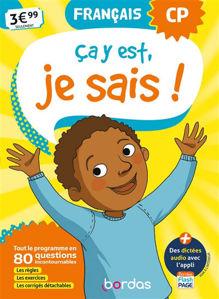 Image de Ca y est, je sais ! français CP : tout le programme en 80 questions incontournables : les règles, les exercices, les corrigés détachables