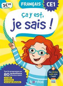 Image de Ca y est, je sais ! français CE1 : tout le programme en 80 questions incontournables : les règles, les exercices, les corrigés détachables