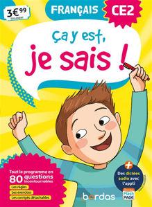 Image de Ca y est, je sais ! français CE2 : tout le programme en 80 questions incontournables : les règles, les exercices, les corrigés détachables