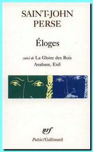 Image de Eloges suivi de La Gloire des Rois, Anabase, Exil