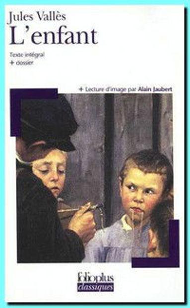 Image de L'Enfant (Jacques Vingtras Volume 1)