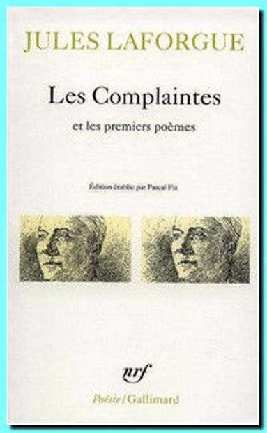 Image de Poésies complètes Volume 1, Les Complaintes