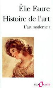 Image de Histoire de l'Art . L'art moderne Tome I