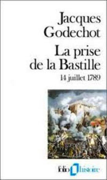 Image de La Prise de la Bastille 14juillet 1789