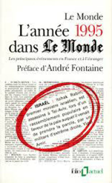 Image de L'année 1995 dans le Monde. Les principaux événements en France et à l'étranger
