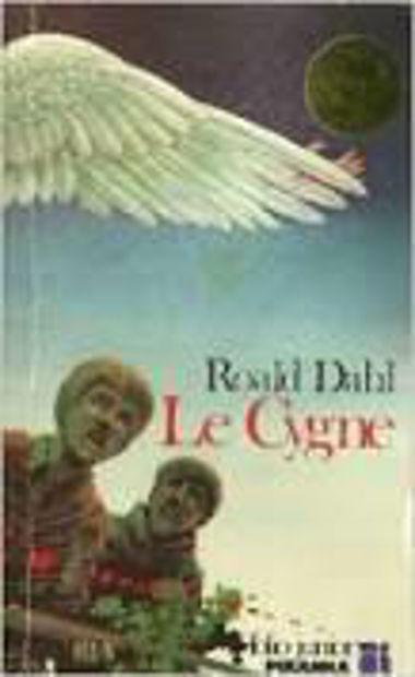 Image de Le cygne : suivi de La merveilleuse histoire de Henry Sugar