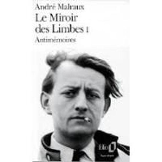 Image de Le Miroir des Limbes I Antimémoires