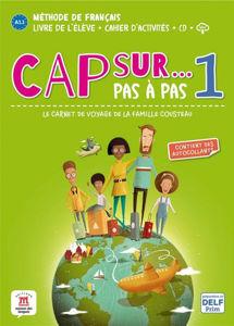 Image de Cap sur... pas à pas, le carnet de voyage de la famille Cousteau 1 : méthode de français, A1.1 : livre de l'élève + cahier d'activités + CD + MP3