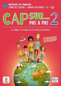 Image de Cap sur... pas à pas, le carnet de voyage de la famille Cousteau 2 : méthode de français, A1.1/A1.2: livre de l'élève + cahier d'activités + CD + MP3