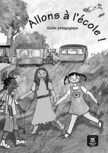 Image de Allons à l'école ! - Guide Pédagogique