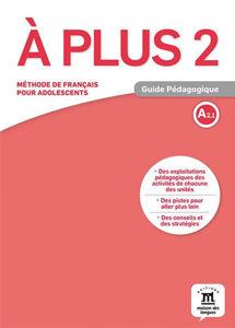 Image de A plus 2 - Guide Pédagogique