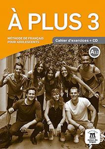 Image de A plus 3 - Cahier d'exercices + CD