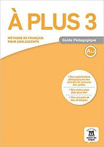 Image de A plus 3 - Guide Pédagogique