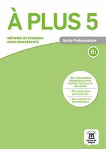 Image de A plus 5 - Guide Pédagogique