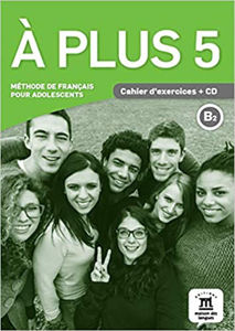 Image de A plus 5 - Cahier d'exercices & CD audio