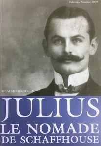 Image de Julius: le nomade de Schaffhouse