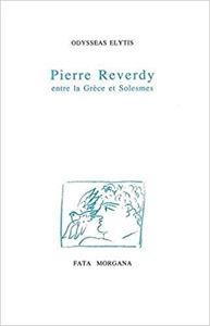 Image de Pierre Reverdy entre la Grèce et Solesmes