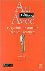 Image de Au Louvre avec Jacqueline de Romilly et Jacques Lacarrière