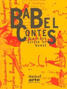 Image de Babel contes. Conteurs autour du monde