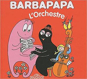 Image de Barbapapa - L'orchestre (La petite bibliothèque de Barbapapa)