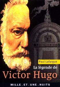 Image de La légende de Victor Hugo