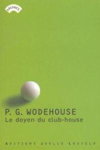 Image de Le Doyen du Club - House