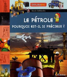 Image de Le pétrole, pourquoi est-il si précieux ?