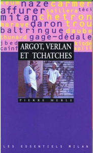 Image de Argot, verlan et tchatches
