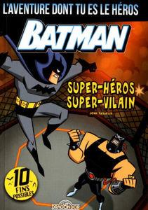 Image de Batman, super-héros, super-vilain (L'aventure dont tu es le héros)