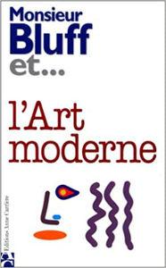 Image de Monsieur Bluff et.... l'Art moderne