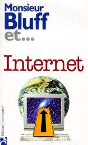 Image de Monsieur Bluff et.... l'Internet