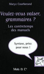 Image de Voulez-vous valser, grammaires? Les contretemps des manuels