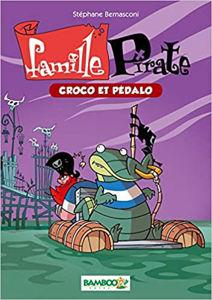 Image de Famille Pirate tome 1 : Croco et Pédalo