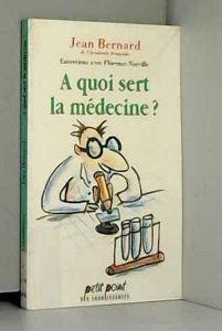 Image de A quoi sert la médecine?