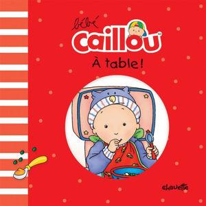Image de Bébé Caillou A table !