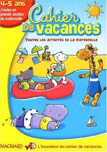 Image de Cahier de Vacances. Toutes les activités de la maternelle. 4-5 ans