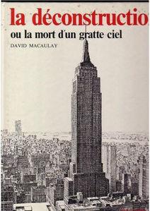 Image de La Déconstruction ou la Mort d'un gratte-ciel